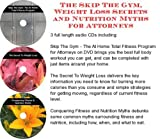 img - for The Skip The Gym, Weight Loss Secrets, Nutrition Myths for Attorneys book / textbook / text book