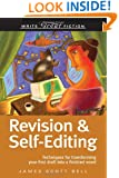 Revision And Self-Editing (Write Great Fiction)