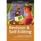 Revision And Self-Editing (Write Great Fiction) ~ James Scott Bell