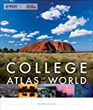 img - for Wiley/National Geographic College Atlas of the World book / textbook / text book