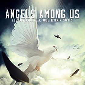 Angels Among Us (Luis Alvarado Remix)