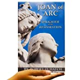 img - for Joan of Arc Daughter of the Restoration book / textbook / text book