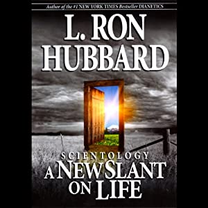 Scientology: A New Slant on Life | [L. Ron Hubbard]