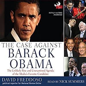 The Case Against Barack Obama Audiobook