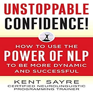 Unstoppable Confidence Audiobook
