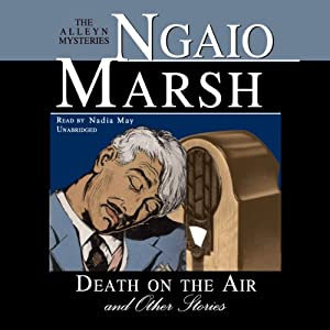 Death on the Air and Other Stories | [Ngaio Marsh]