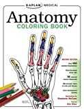 Anatomy Coloring Book (Kaplan Anatomy Coloring Book) (1419551396) by Mccann, Stephanie