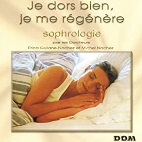 Sophrologie : Je dors bien, je me r�g�n�re