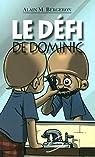 Le Defi de Dominic par Bergeron