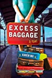 Karen Ma Excess Baggage
