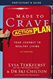 img - for By Lysa TerKeurst Made to Crave Action Plan Participant's Guide with DVD: Your Journey to Healthy Living (Pck Pap/Dv) [Paperback] book / textbook / text book