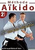 echange, troc Aïkido - Méthode - Vol. 2 - Techniques & Principes