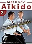 A�kido - M�thode - Vol. 2 - Technique...