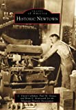 img - for Historic Newtown (PA) (Images of America) book / textbook / text book