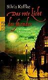 Das rote Licht des Mondes: Historischer Kriminalroman