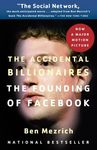 The Accidental Billionaires the Accidental Billionaires the Accidental Billionaires the Accidental Billionaires the Accidental B: The Founding of Face