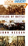Fields of Battle: The Wars for North...