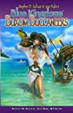 img - for Blue Kingdoms: Buxom Buccaneers by Stephen D. Sullivan (2008-07-15) book / textbook / text book