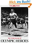 The Times Book of Olympic Heroes (Eng...