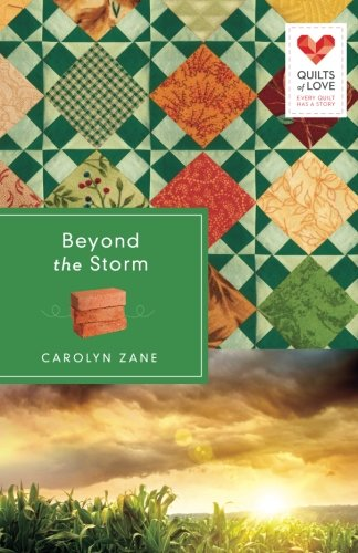 Image of Beyond the Storm: Quilts of Love Series