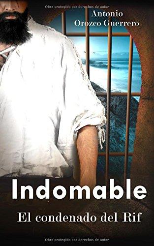 Indomable: El Condenado del Rif