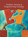 Problem Solving and Programming Concepts (8th Edition)
