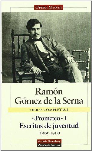RAMON GOMEZ DE LA SERNA I