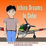 Ichiro Dreams in Color   American Mishima