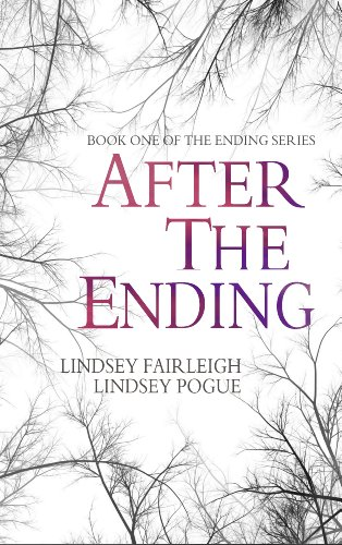 After The Ending (The Ending Series, #1) by Lindsey Fairleigh