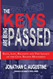 The Keys Are Being Passed: Race, Law, Religion and the Legacy of the Civil Rights Movement