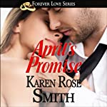 April's Promise: Forever Love Series, Book 1 | Karen Rose Smith