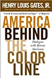 America Behind The Color Line: Dialogues with African Americans (0446693901) by Gates, Henry Louis