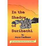 In the Shadow of Suribachi ~ Joyce Faulkner