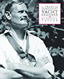 img - for L. Francis Herreshoff Yacht Designer book / textbook / text book