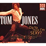 Da Ya Think I&#39;m Sexyby Tom Jones