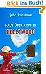 Hals �ber Kopf in Hollywood