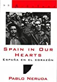 img - for Spain in Our Hearts/Espana en el corazon (New Directions Bibelots) by Pablo Neruda (2005-11-25) book / textbook / text book