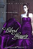 Blood Hungry (Blood Hunters Book 6) by Marie Treanor