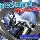 Hed Kandi Live Es Paradis (Ibiza Opening Party 2014)