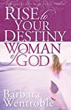 img - for Rise to Your Destiny Woman of God book / textbook / text book