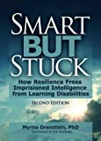 Smart but Stuck: How Resilience Frees Imprisoned Intelligence from Learning Disabilities