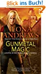 Gunmetal Magic: A Novel in the World...