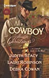 img - for All a Cowboy Wants for Christmas: Waiting for Christmas\His Christmas Wish\Once Upon a Frontier Christmas book / textbook / text book