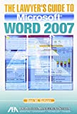 The Lawyer's Guide to Microsoft Word 2007