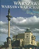 img - for Warszawa. Warsaw. Warschau (400 Years of Warsaw as the Capital of Poland) book / textbook / text book