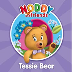 Tessie Bear (Noddy and Friends Character Books)