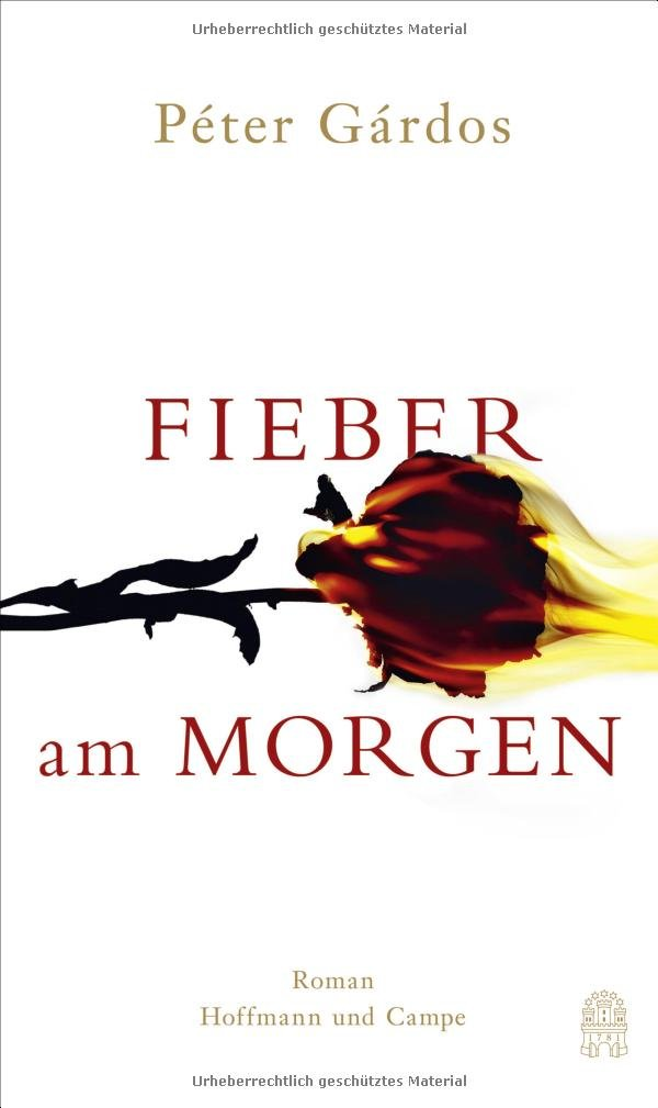Peter Gardos: Fieber am Morgen