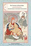 The Treasury of Knowledge: Book 6, Part 3: Frameworks Of Buddhist Philosophy
