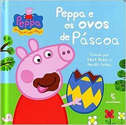 Peppa Pig: Peppa e Os Ovos de Pascoa (Em Portugues do Brasil): Mark