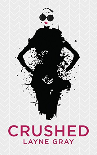 Crushed by Layne Gray ebook deal